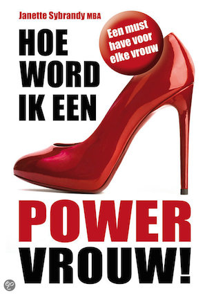 Like en maak kans op het boek 'Hoe word ik een Powervrouw!'